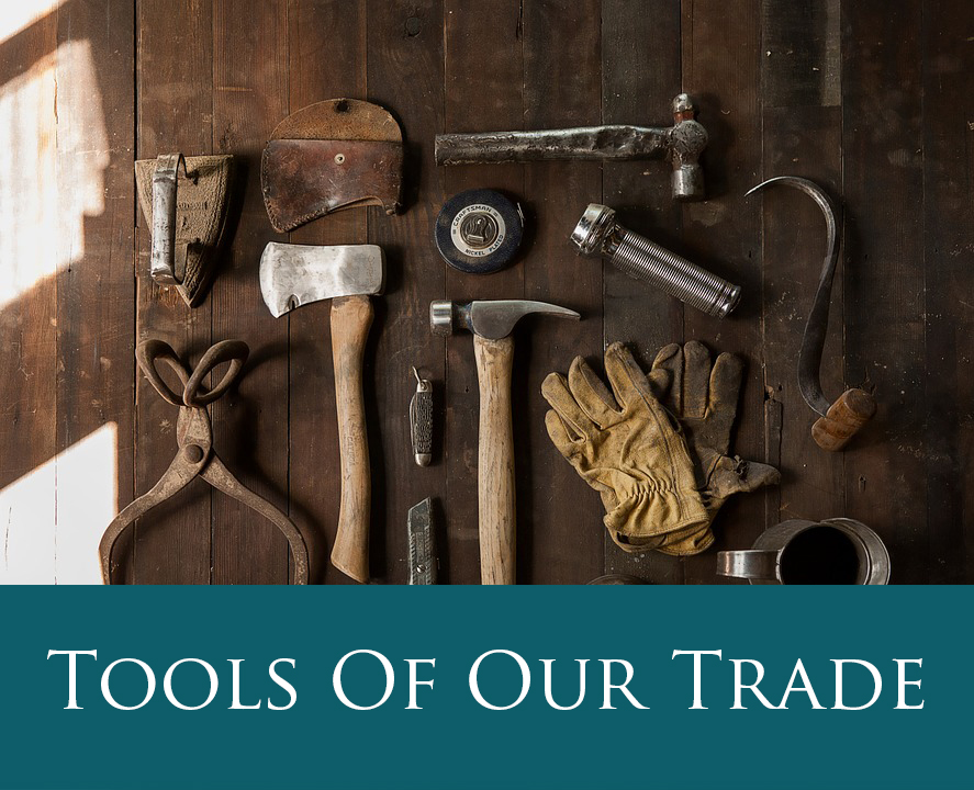 Tools with 'Tools Of Our Trade' at the bottom.